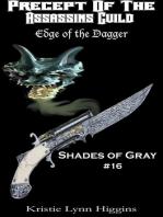 #16 Shades of Gray- Precept Of The Assassins Guild
