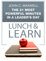 The 21 Most Powerful Minutes in a Leader's Day Lunch & Learn