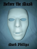 Before the Mask