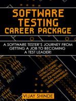 Software Testing Career Package: A Software Tester's Journey from Getting a Job to Becoming a Test Leader!