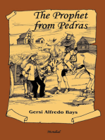 The Prophet from Pedras