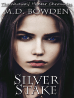 Silver Stake (The Werewolf Hunter Chronicles, Book 1)