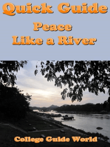 Quick Guide: Peace Like a River