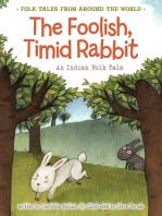The Foolish, Timid Rabbit