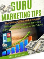 Guru Marketing Tips