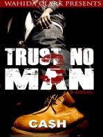TRUST NO MAN 3: LIKE FATHER, LIKE SON