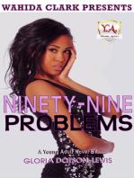 Ninety-Nine Problems