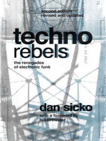 Techno Rebels: The Renegades of Electronic Funk