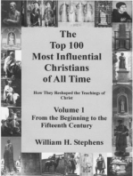 The Top 100 Most Influential Christians of All Time Volume 1
