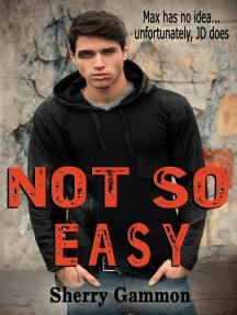 Not So Easy: Souls in Peril, #1