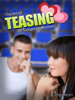 The Art of Teasing Gorgeous Women