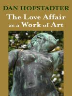 The Love Affair as a Work of Art