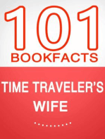 Time Traveler's Wife - 101 Amazing Facts You Didn't Know (101BookFacts.com)