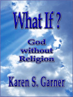 What If? God without Religion