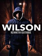 Wilson (Wilson Jack Series, Book 1)