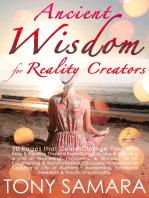 Ancient Wisdom for Reality Creators
