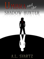 Umbra and the Shadow Hunter