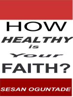 How Healthy is Your Faith?