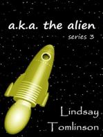 A. K. A. The Alien
