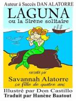 Laguna Ou La Sirène Solitaire