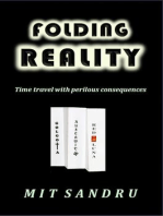 Folding Reality - Time Travel with Perilous Consequences