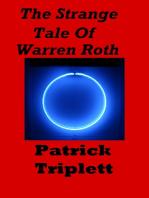 The Strange Tale of Warren Roth