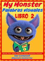 Mi Monstruo. Palabras visuales Nivel 1 - Libro 2