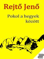 Pokol a hegyek között