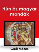Hún és magyar mondák