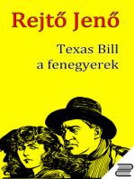 Texas Bill, a fenegyerek