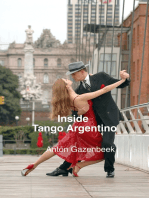 Inside Tango Argentino: The Story of the Most Important Tango Show of All Time