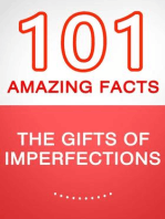 The Gifts of Imperfection - 101 Amazing Facts You Didn't Know