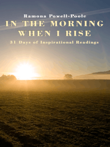 In the Morning when I Rise, 31 Days of Inspirational Readings