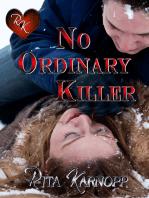 No Ordinary Killer