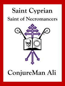 Saint Cyprian: Saint of Necromancers