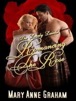 Romancing The Rose