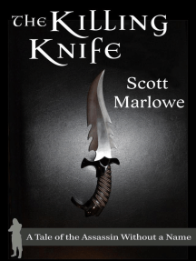 The Killing Knife (A Tale of the Assassin Without a Name #1-3): Assassin Without a Name