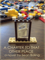 A Charter to That Other Place