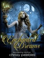 Enchanted Dreams - Book 3