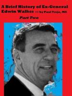 Brief History of Ex-General Edwin Walker
