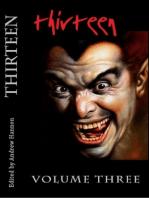Thirteen Volume Three