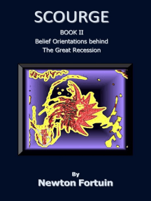 Scourge II: Belief Orientations behind the Great Recession