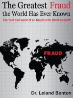 The Greatest Fraud the World Has Ever Known