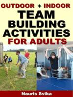 Outdoor + Indoor Team Building Activities For Adults.