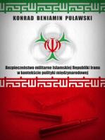 Bezpieczeństwo militarne Islamskiej Republiki Iranu w kontekście polityki międzynarodowej