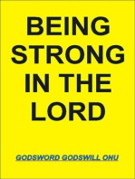 Being Strong In the Lord