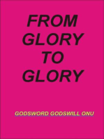 From Glory to Glory