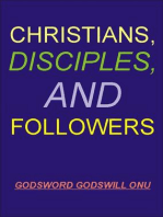 Christians, Disciples, and Followers