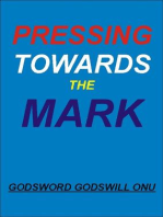 Pressing Towards the Mark