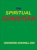 The Spiritual Christian
